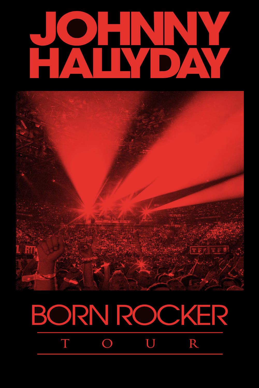 Johnny Hallyday - Born Rocker Tour