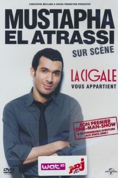 Mustapha El Atrassi sur scène : La Cigale Vous Appartient