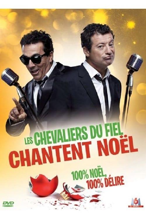 Les Chevaliers du fiel : Chantent Noël