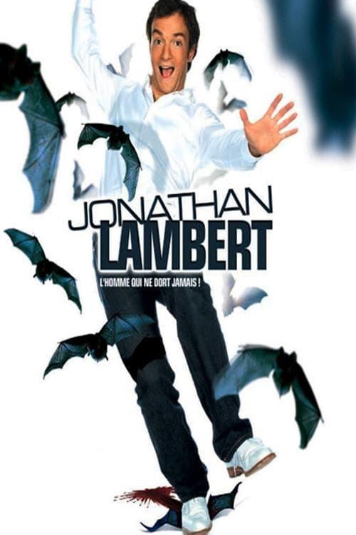 Jonathan Lambert : L'homme qui ne dort jamais