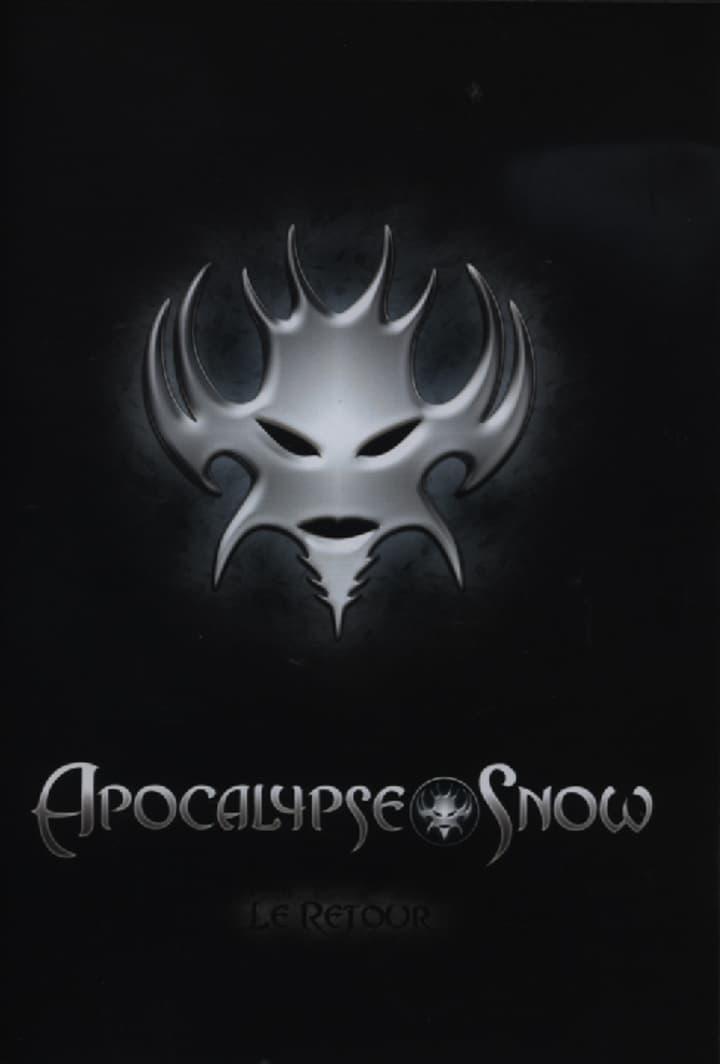 Apocalypse Snow, le Retour