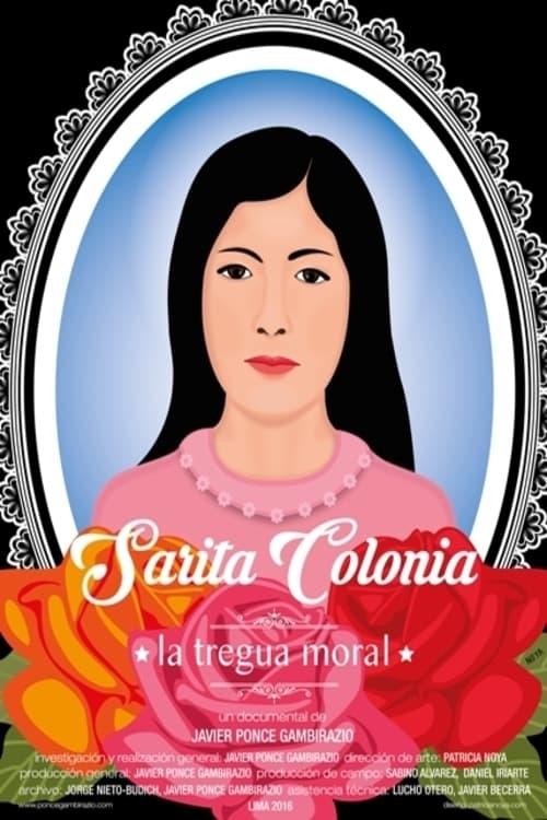 Sarita Colonia, the Moral Truce