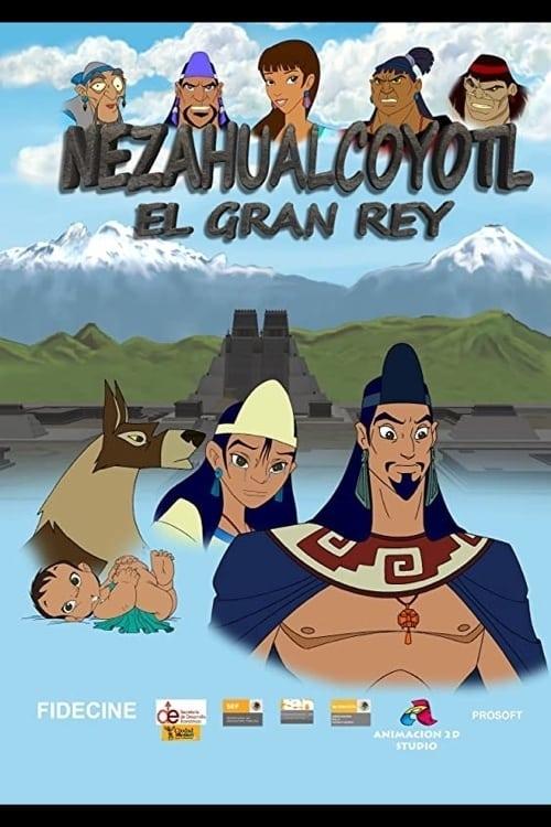 Nezahualcóyotl, la gran historia
