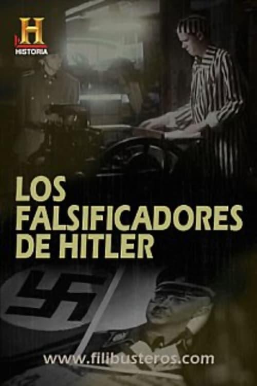 Los falsificadores de Hitler