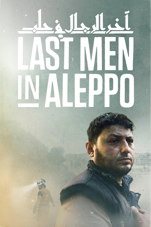 Los últimos hombres en Aleppo