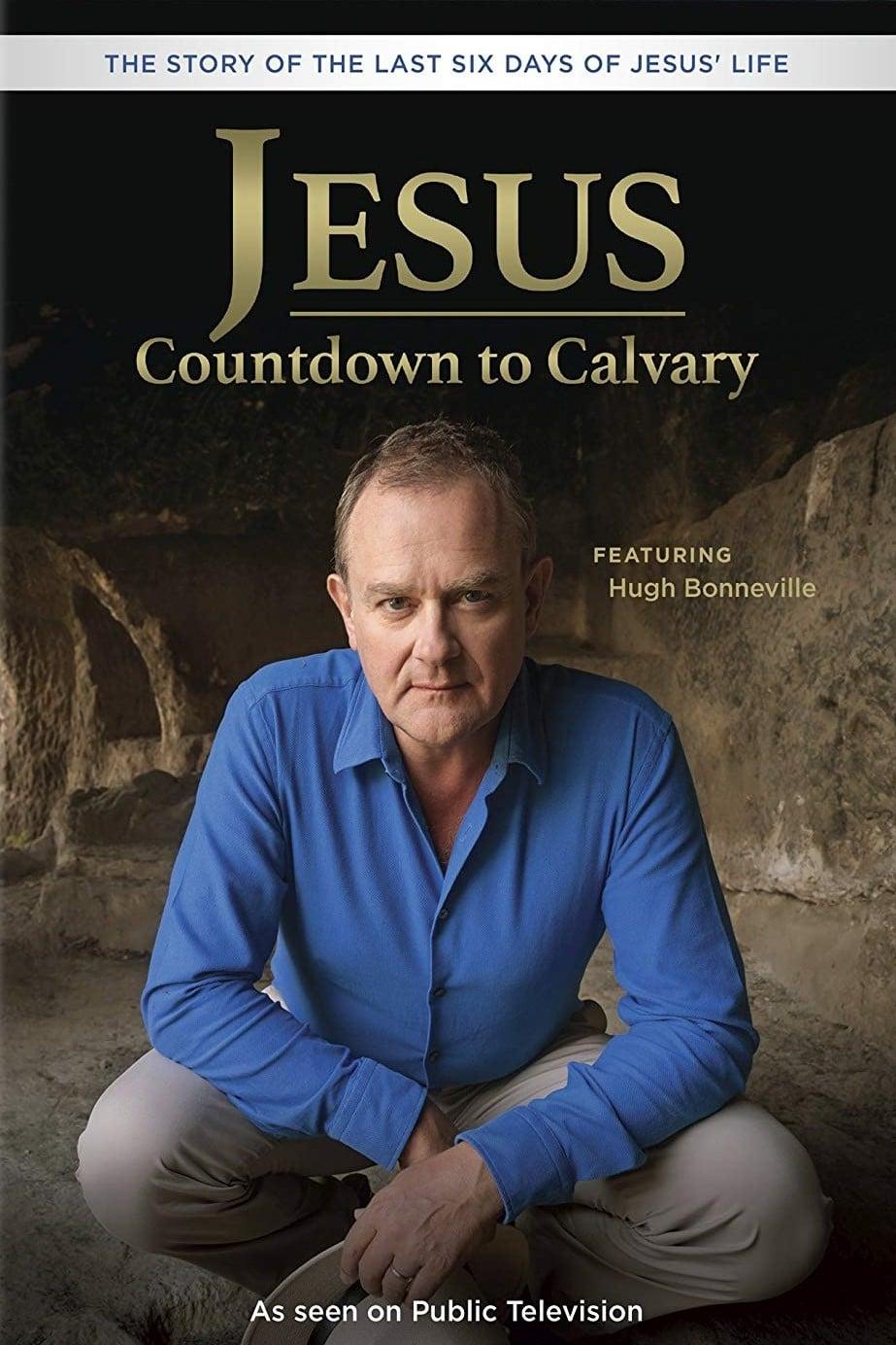 Jesus: Countdown to Calvary