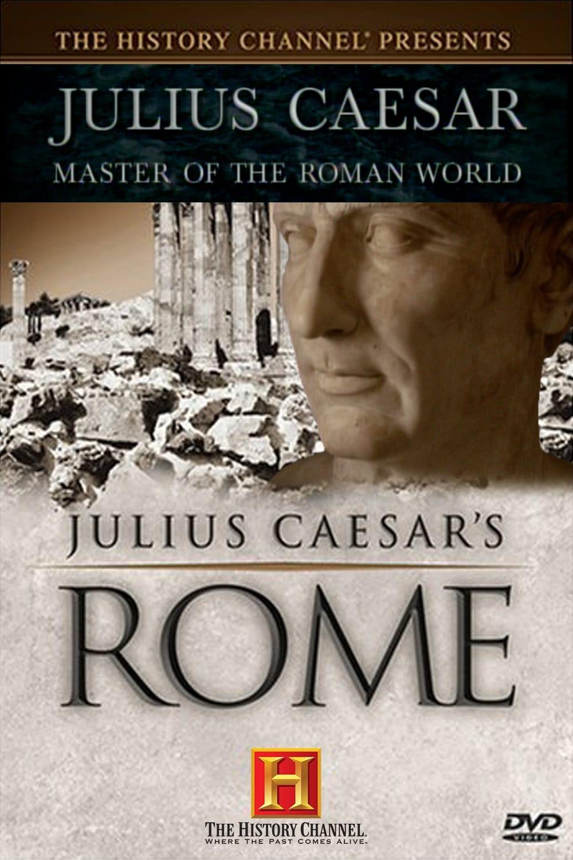 Julius Caesar: Master of the Roman World