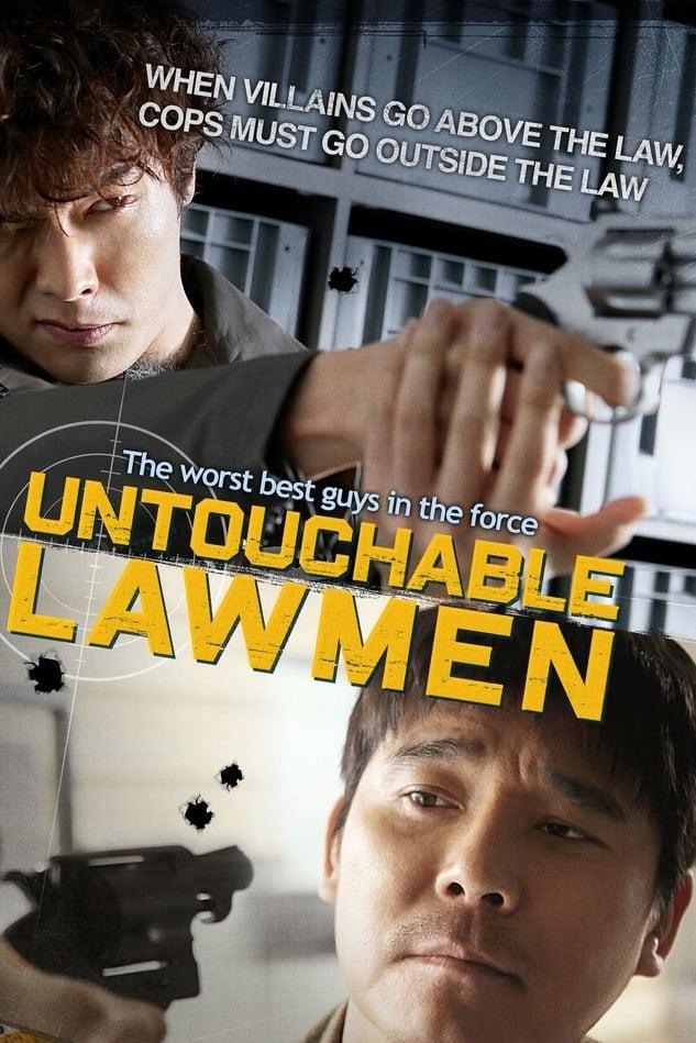 Untouchable Lawmen