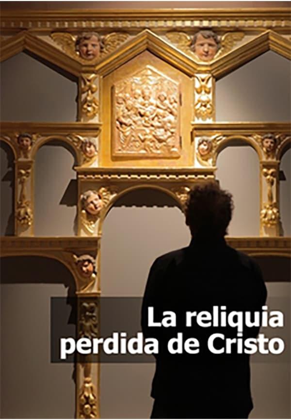 La reliquia perdida de Cristo