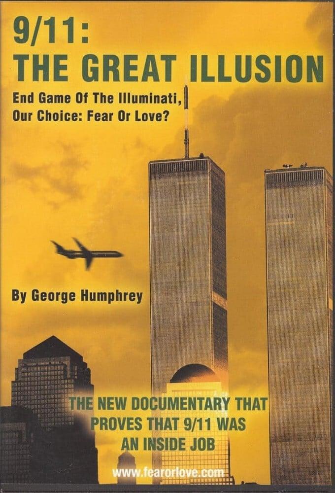 9/11: The Great Illusion: End Game of the Illuminati