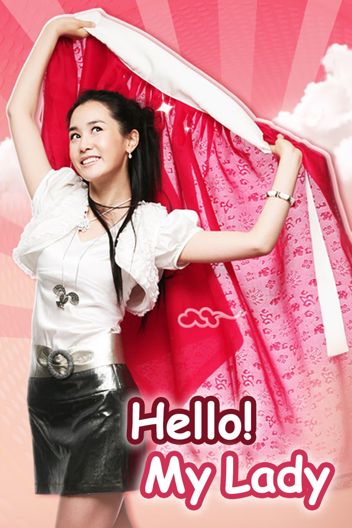 Hello! My Lady