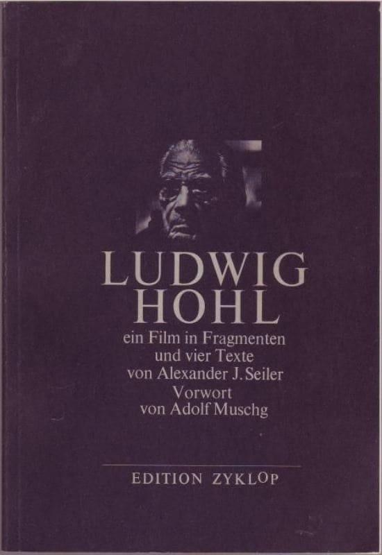 Ludwig Hohl - Ein Film in Fragmenten