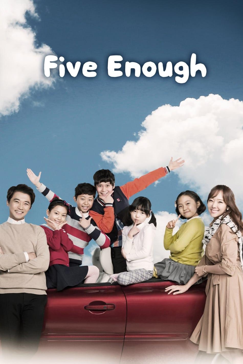 Five Enough