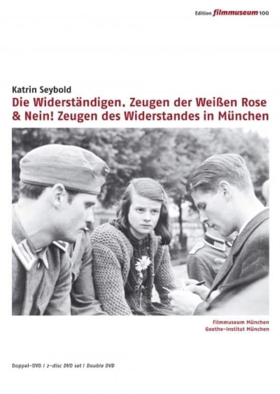 Nein! Zeugen des Widerstandes in München 1933-1945