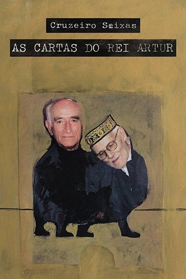 Cruzeiro Seixas - The Letters of King Artur
