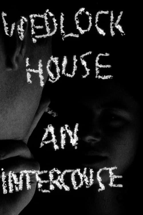 Wedlock House: An Intercourse