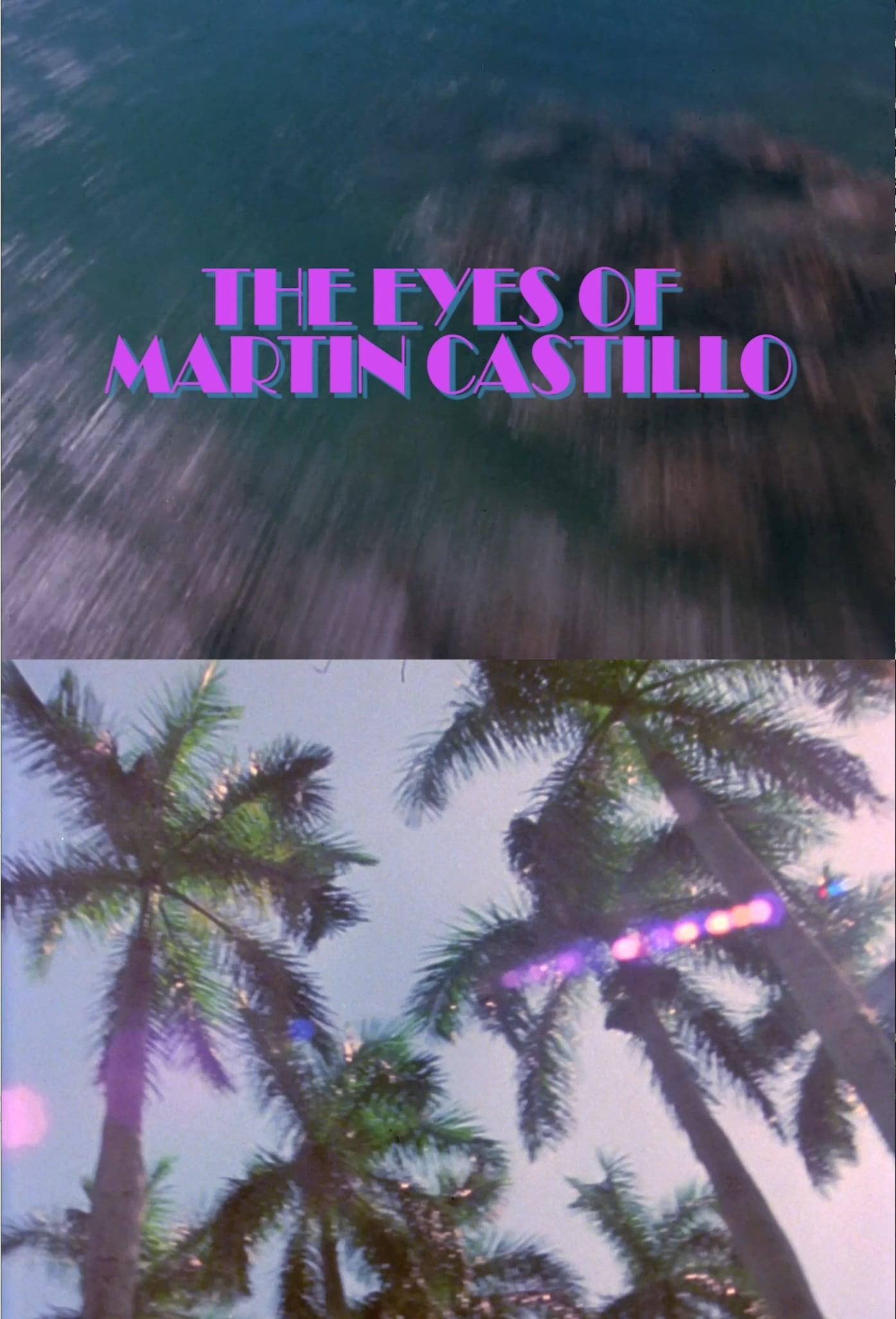 The Eyes of Martin Castillo