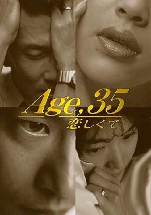 I Miss Age 35