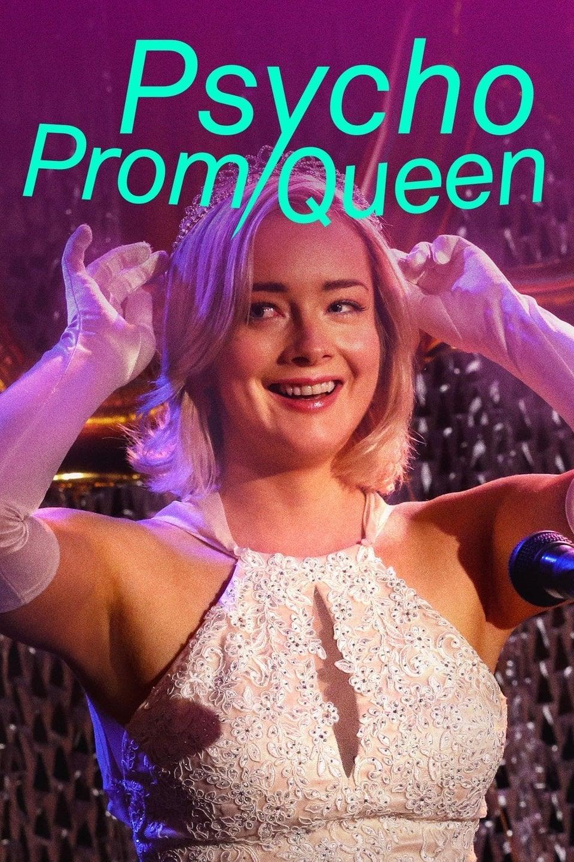 Psycho Prom Queen