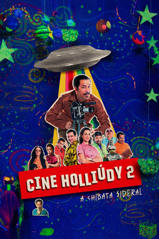 Cine Holliúdy 2: A Chibata Sideral