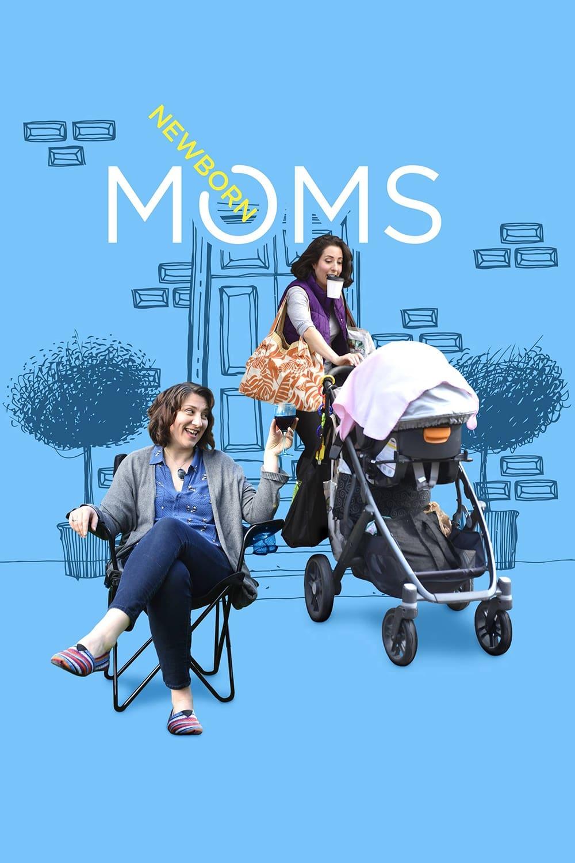 Newborn Moms