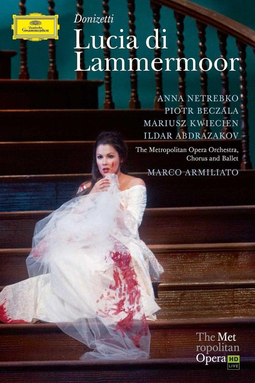 Donizetti · Lucia di Lammermoor