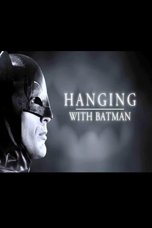 Hanging with Batman