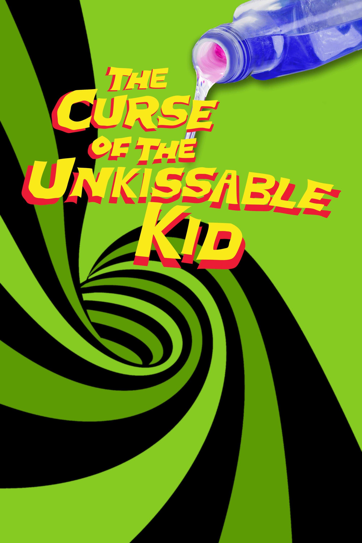 The Curse of the Un-kissable Kid