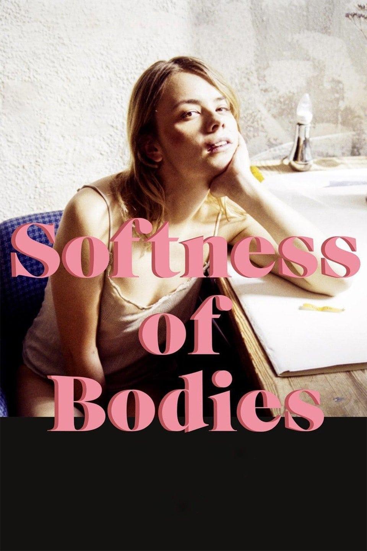 Softness of Bodies
