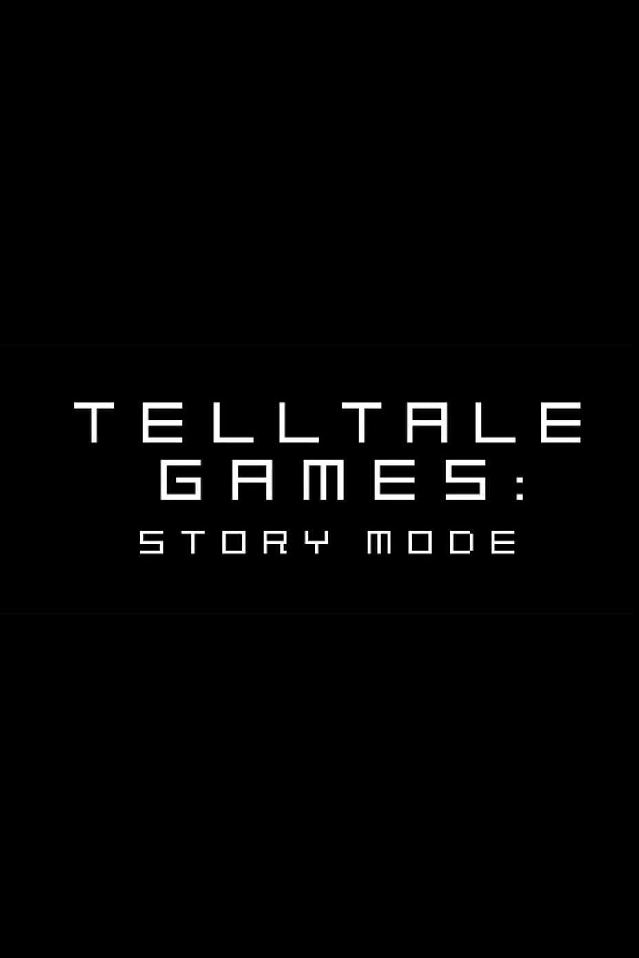 Telltale Games: Story Mode