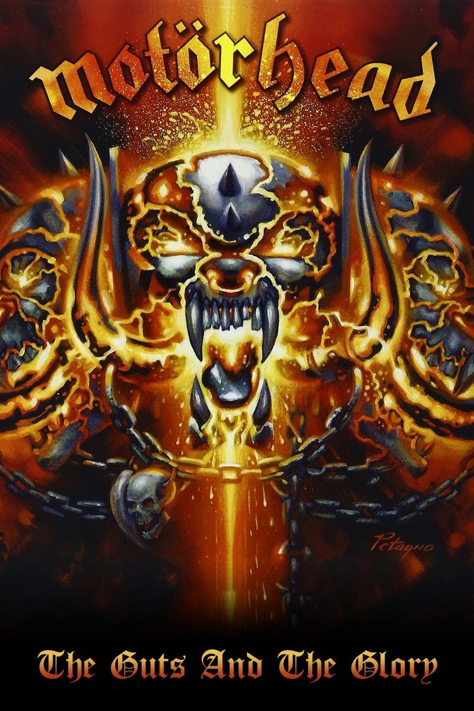 Motörhead: The Guts and the Glory - The Motörhead Story