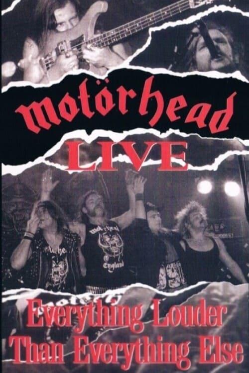 Motörhead: Everything Louder Than Everyone Else
