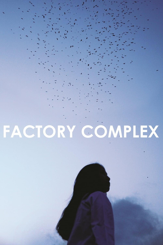 Factory Complex