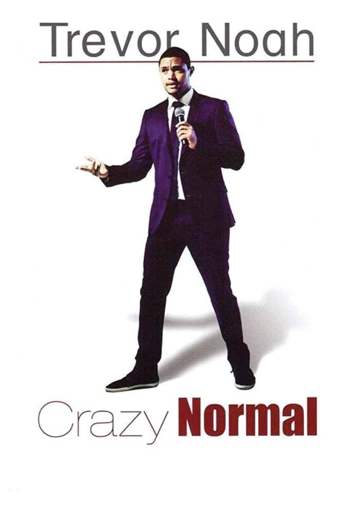 Trevor Noah: Crazy Normal
