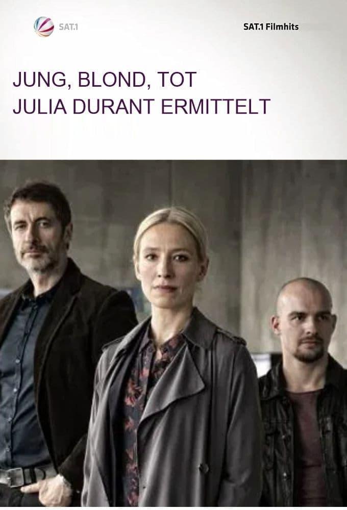 Jung, blond, tot - Julia Durant ermittelt