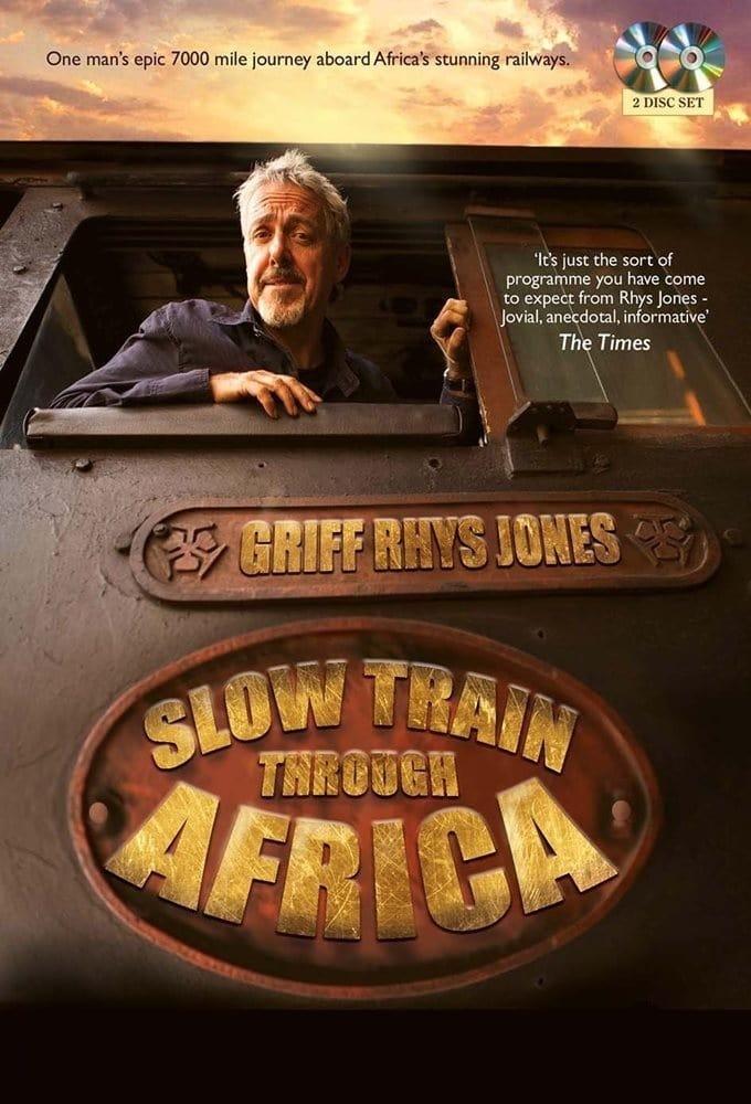 L'Afrique en train avec Griff Rhys Jones