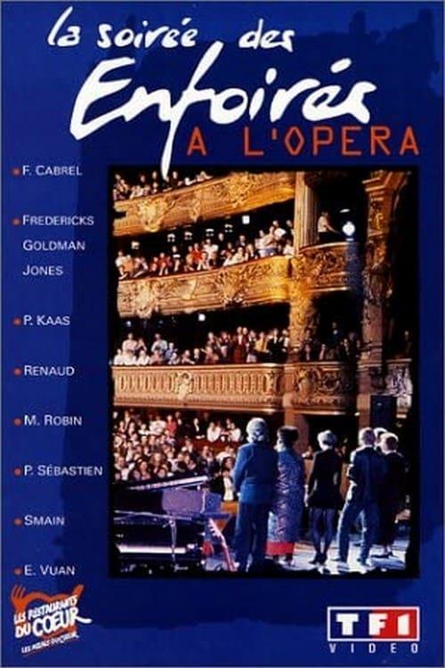 Les Enfoirés 1992 - La Soirée des Enfoirés à l'Opéra