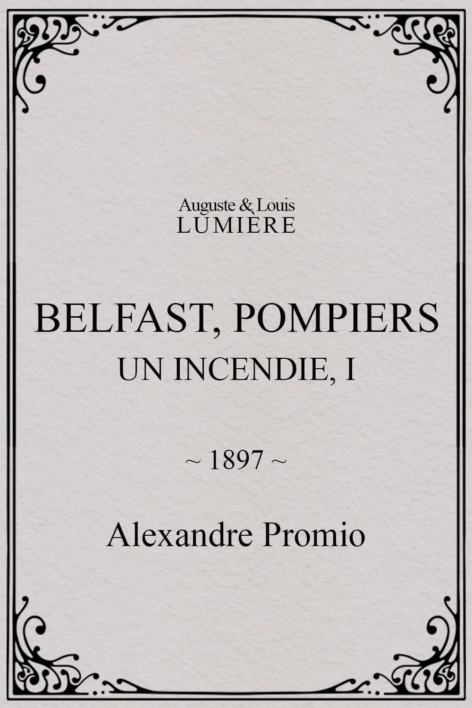 Belfast, pompiers : Un Incendie, I