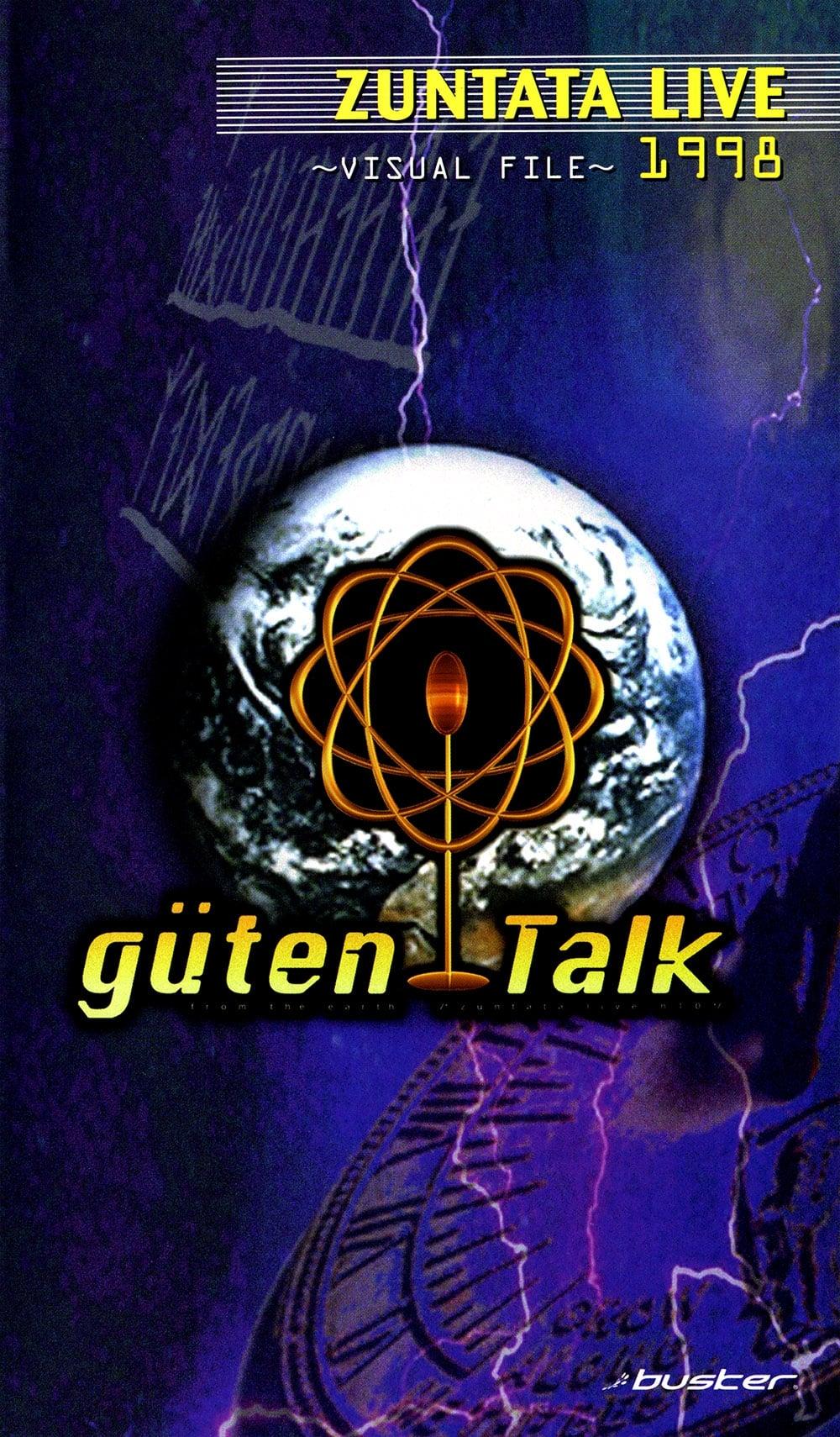 "ZUNTATA LIVE 1998 ""güten Talk"" from the earth ~VISUAL FILE~"