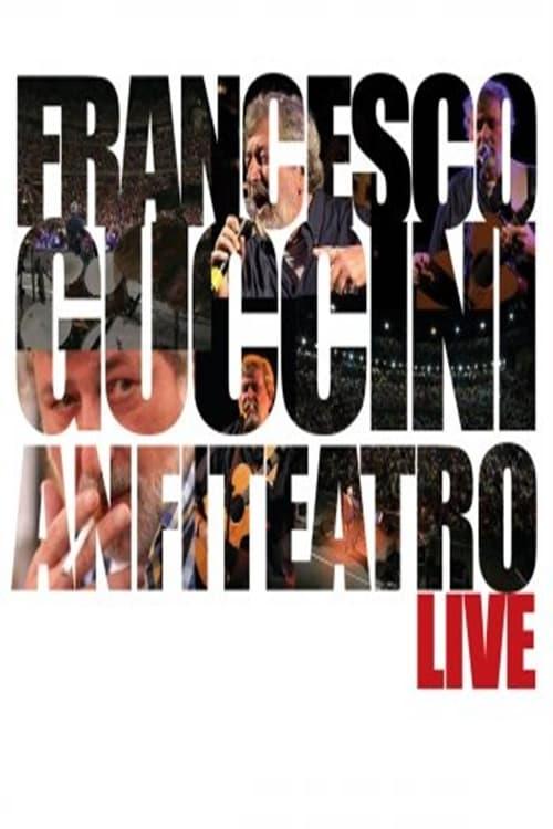Francesco Guccini: Anfiteatro Live