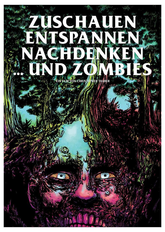 Zuschauen, Entspannen, Nachdenken und Zombies