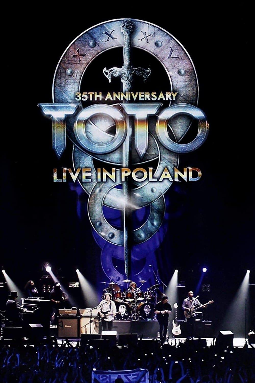 Toto: 35th Anniversary Tour - Live In Poland
