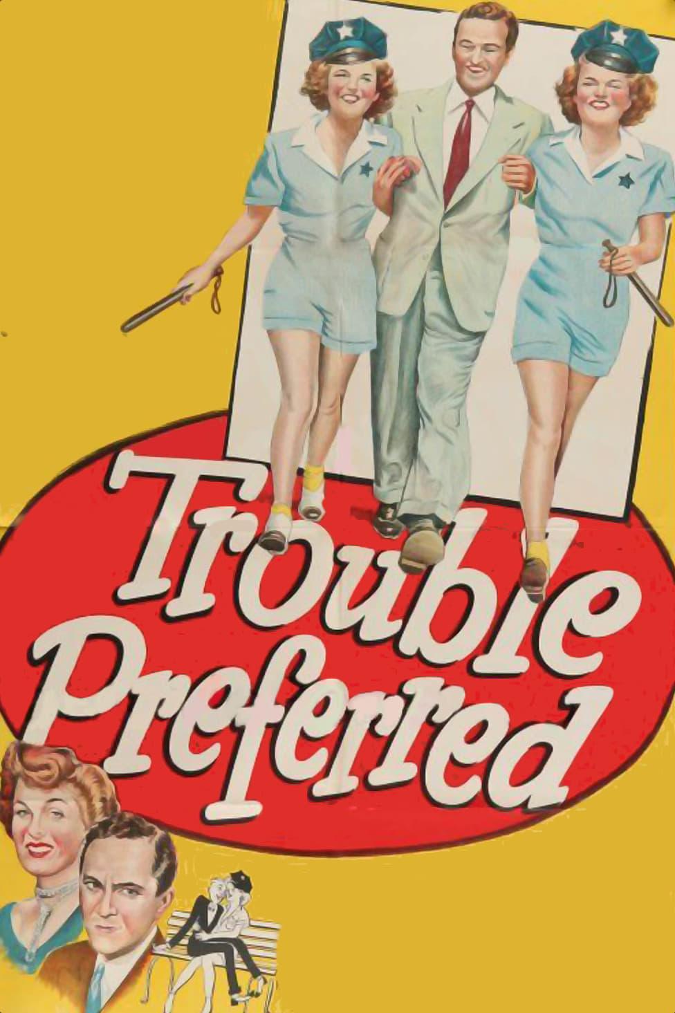 Trouble Preferred