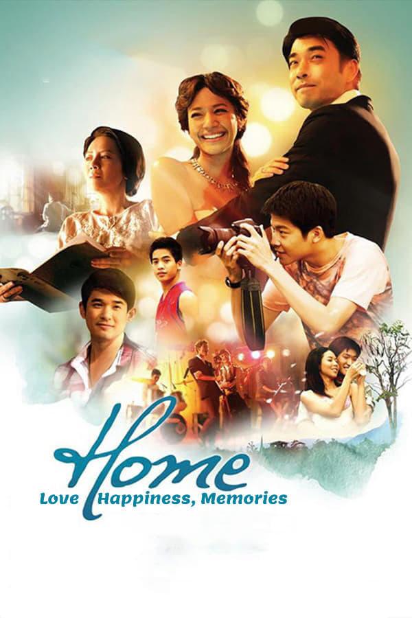 Home: Love, Happiness, Memories