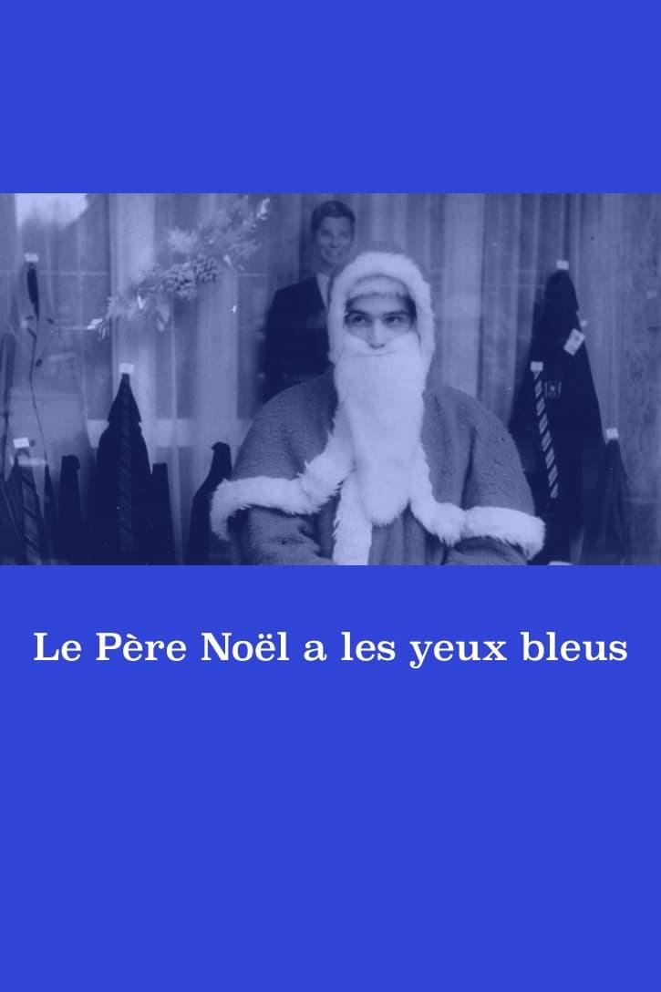 Santa Claus Has Blue Eyes