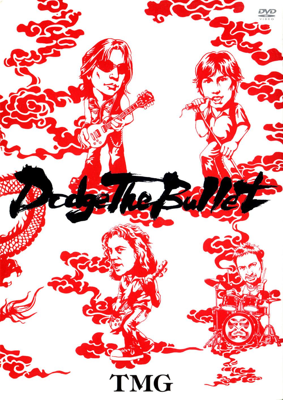 TMG: Dodge The Bullet - Live 2004