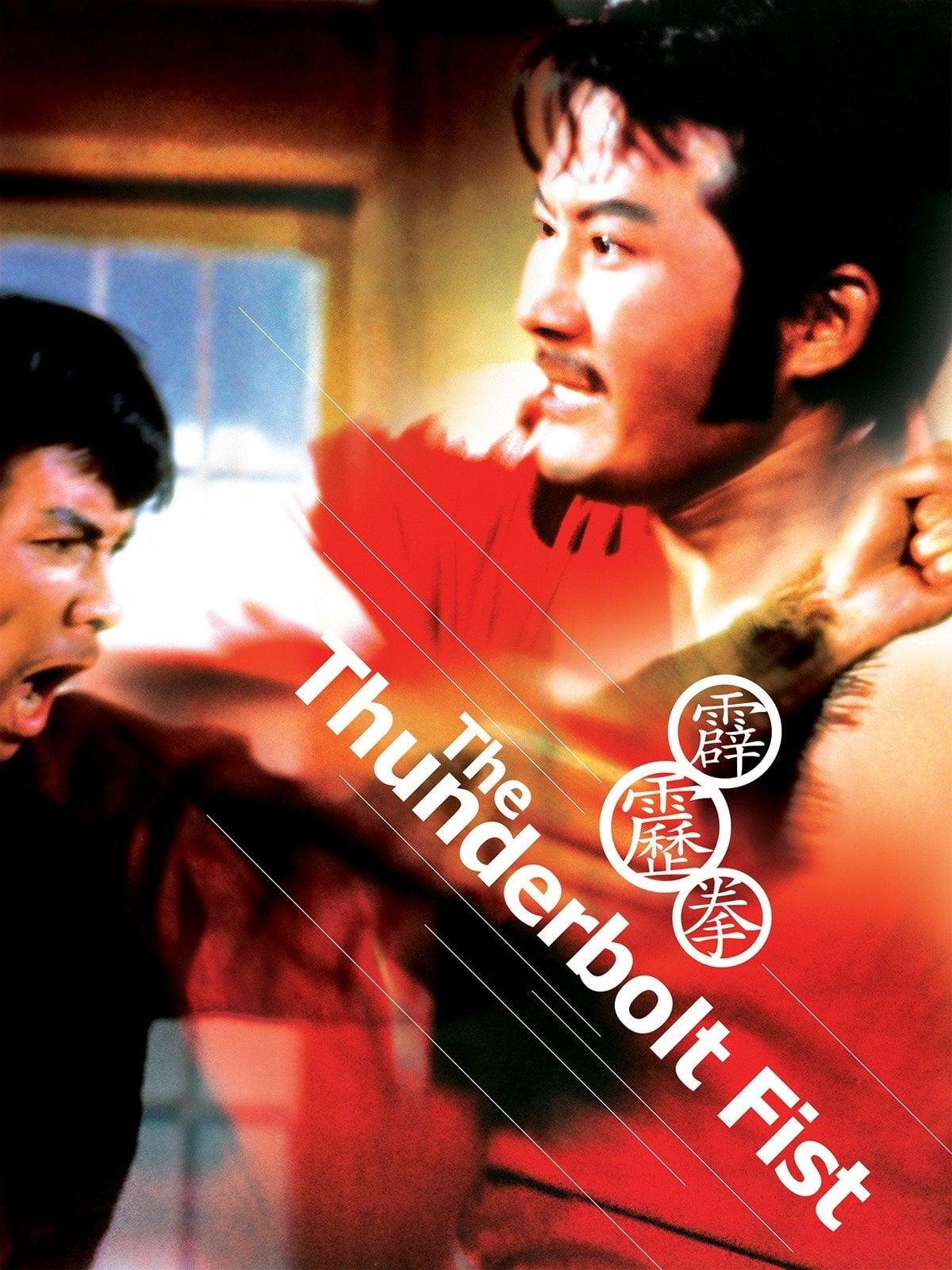 The Thunderbolt Fist