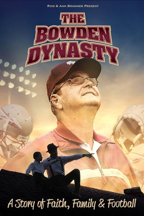 The Bowden Dynasty: Faith, Family, & Football
