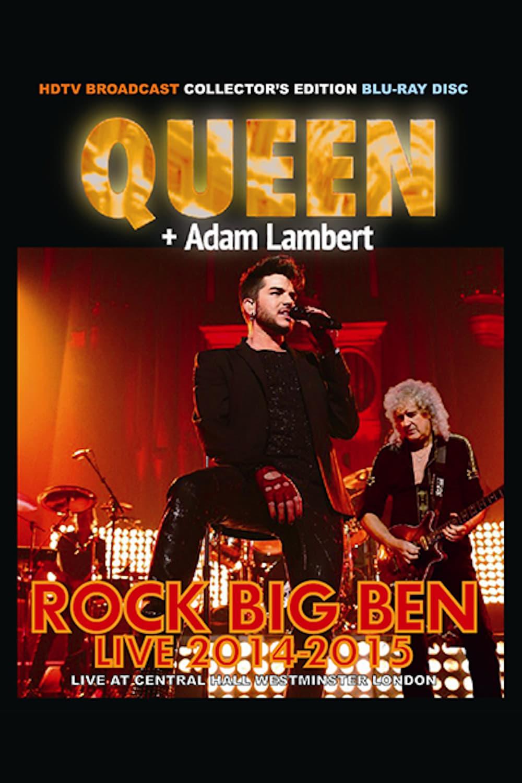 Queen & Adam Lambert: Rock Big Ben Live