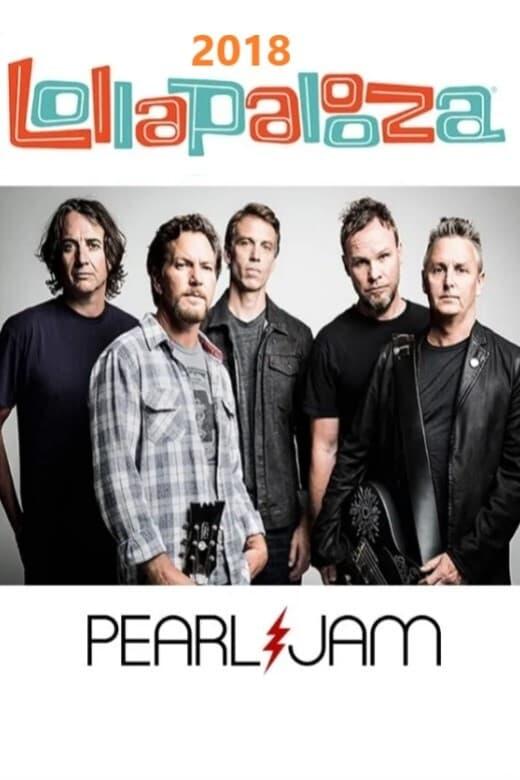 Pearl Jam: Lollapalooza Brazil 2018